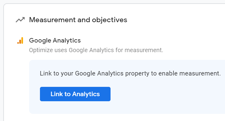 Measurement and objectives tab in Google Optimize