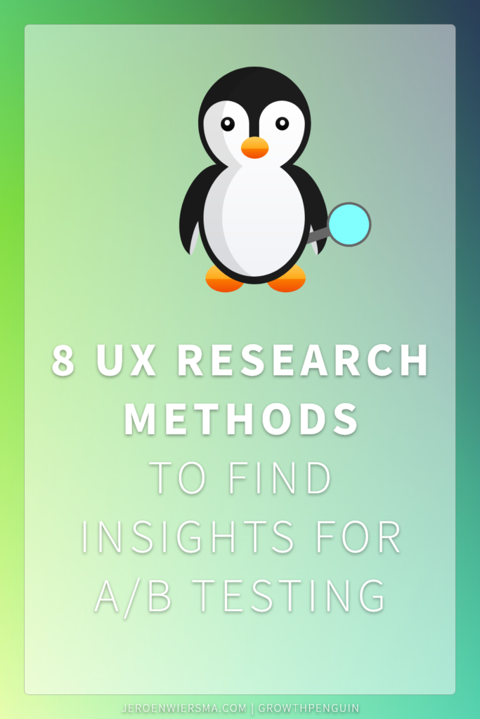 8 UX research methods to find insights for A-B testing
