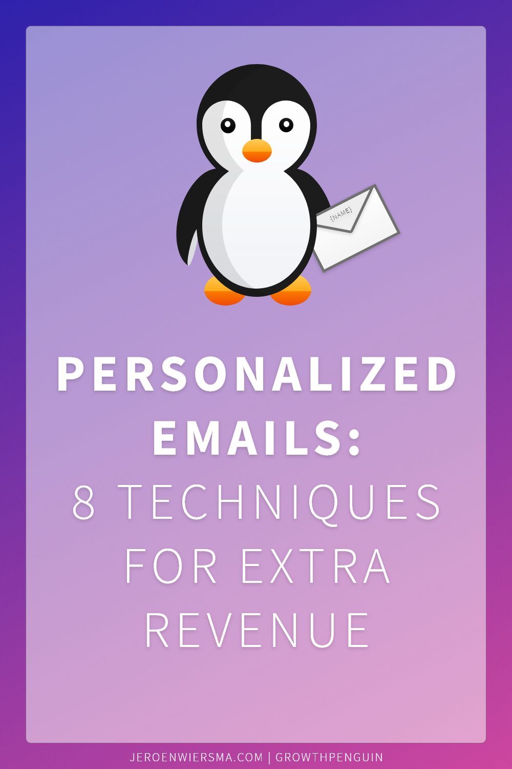 Personalized emails: 8 techniques for extra revenue