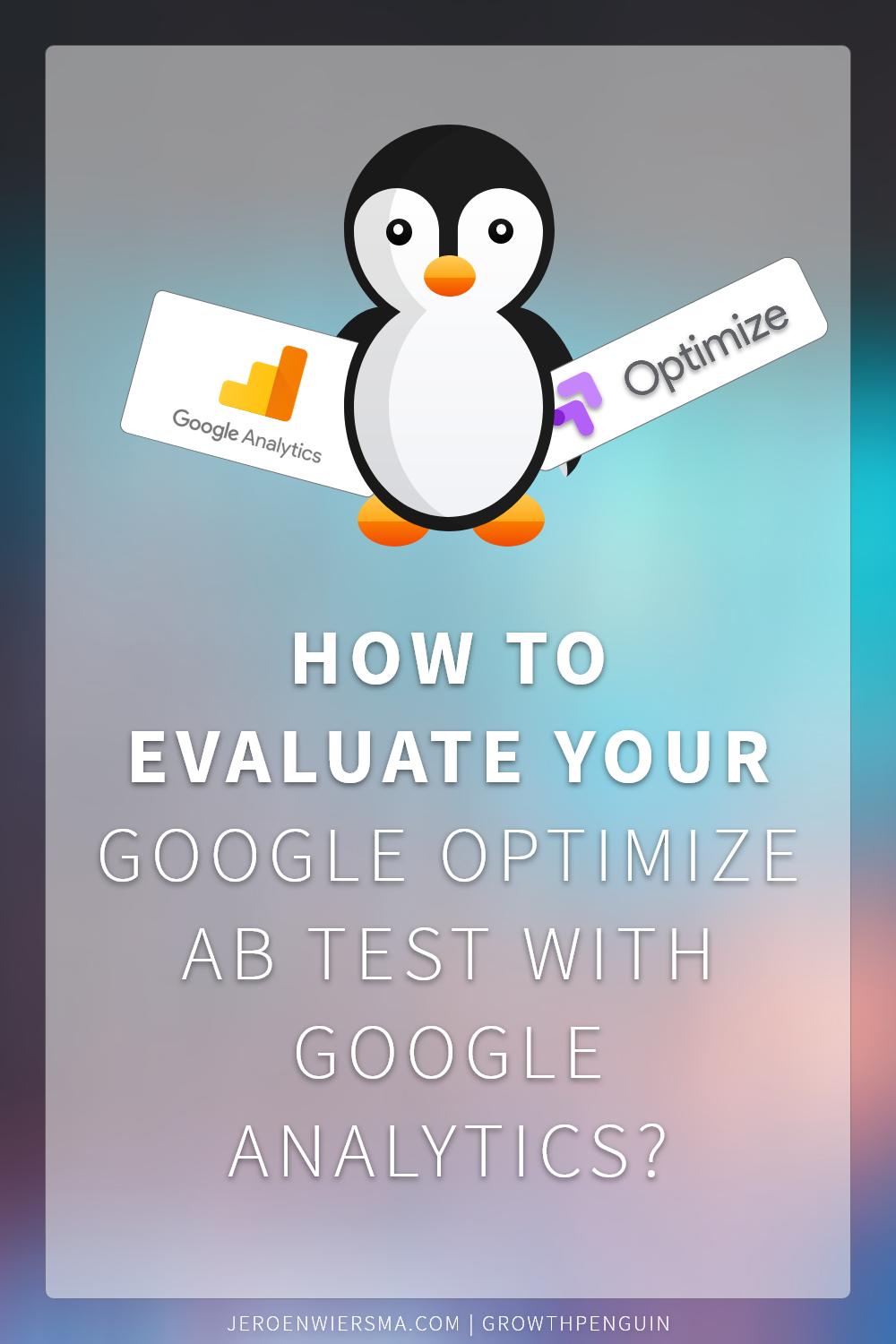 How to evaluate your Google Optimize ab test with Google Analytics