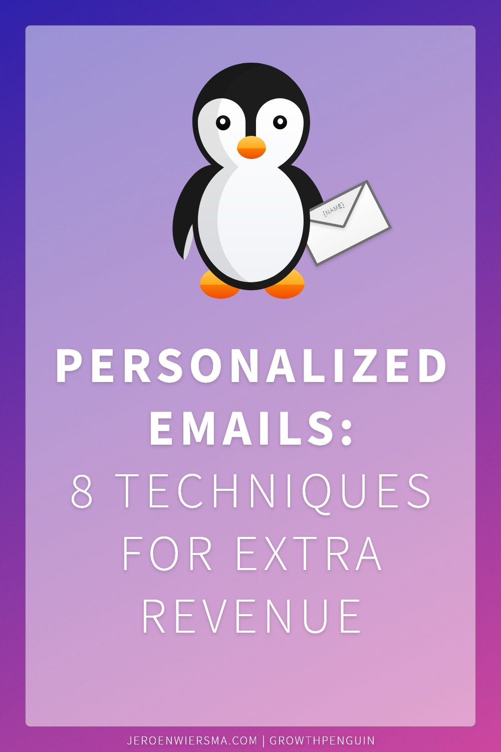 Personalized emails 8 techniques for extra revenue