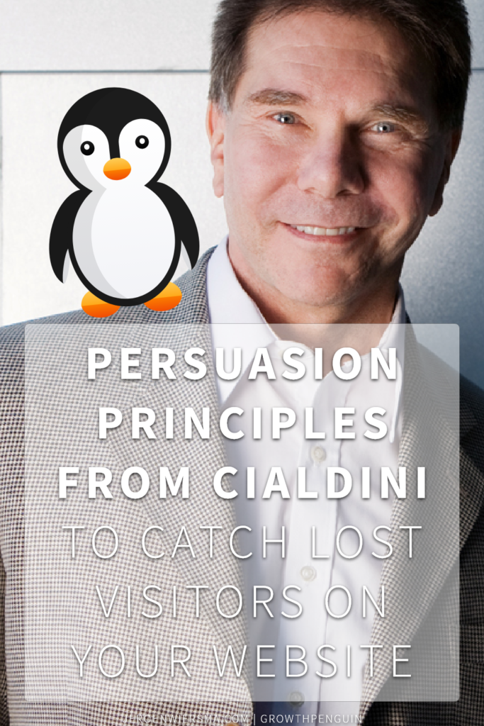 Persuasion principles from Cialdini to catch lost visitors on your website