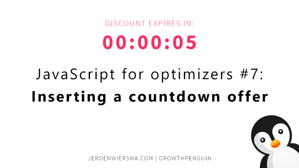JavaScript for optimizers #7 Inserting a countdown offer